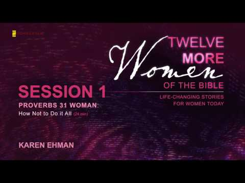 Twelve More Women of the Bible Small Group Bible Study - Session One