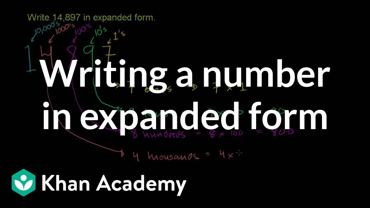 medium resolution of Writing a number in expanded form (video)   Khan Academy