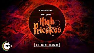 High Priestess | Official Teaser | Amala Akkineni | A ZEE5 Original | Streaming Now On ZEE5