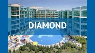 dIAMOND 4* Болгария Солнечный Берег обзор  отель ДАЙМОНД 4* Солнечный Берег видео обзор