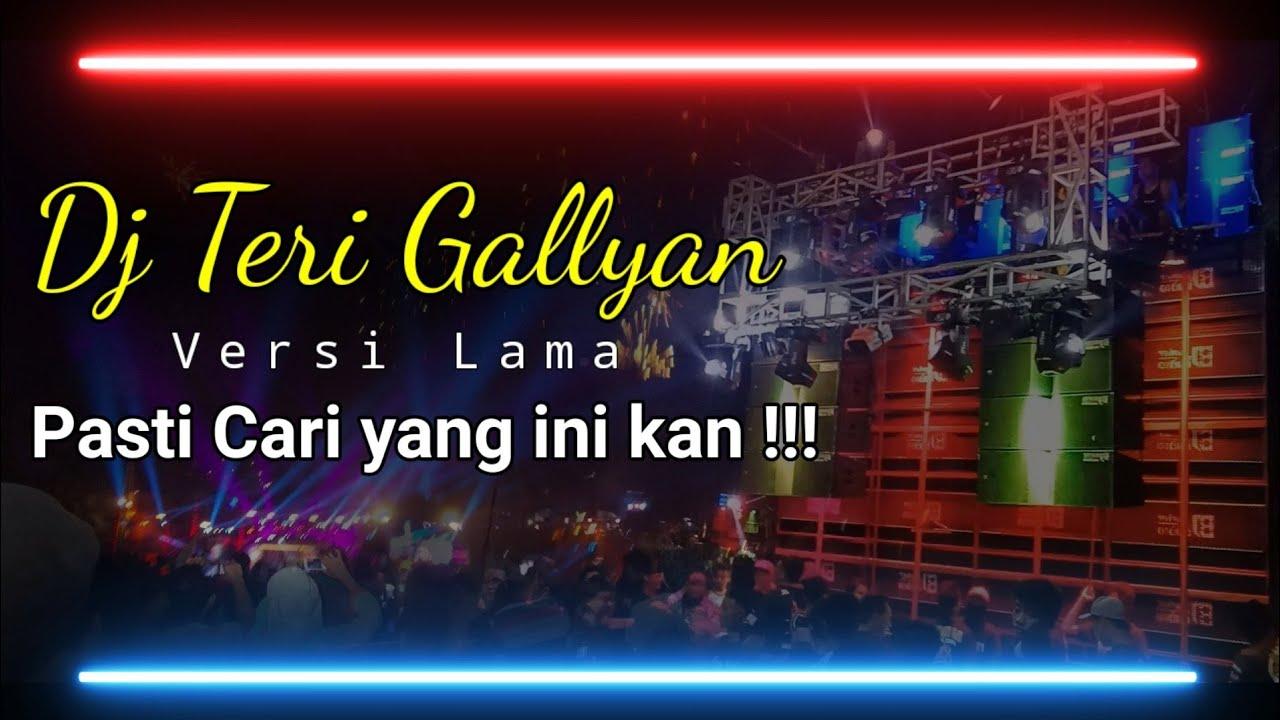 Dj Galiyan Teri Galiyan Versi Lama || Dj Viral yang Sempat Hilang Full Version Joget Karnaval