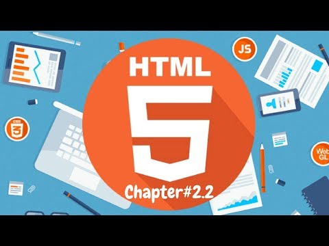 Chapter #2.2 | Developing a Simple web Page | HTML5 tutorial | Practical