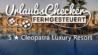 5 ★ Cleopatra Luxury Resort | Makadi Bay
