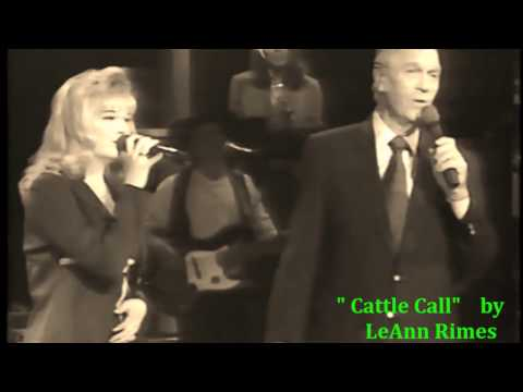 Cattle Call (Studio Version) / LeAnn Rimes & Eddy Arnold