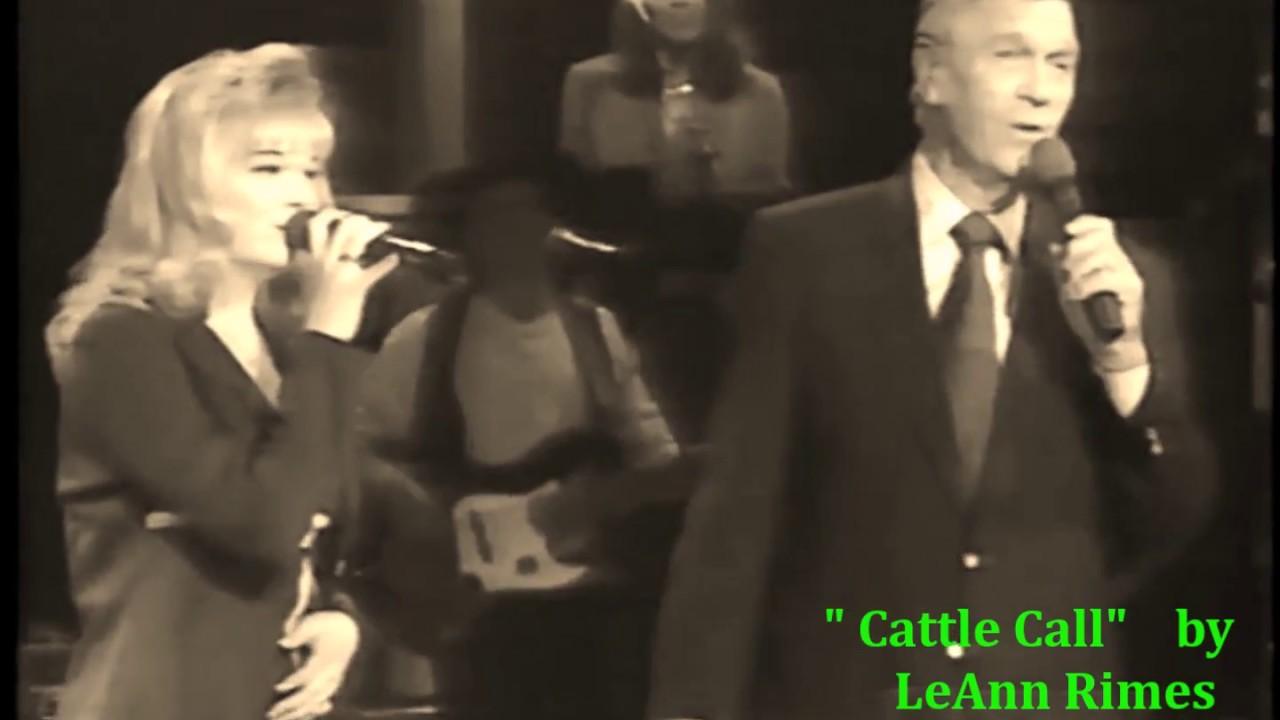Cattle Call Studio Version Leann Rimes Eddy Arnold Youtube