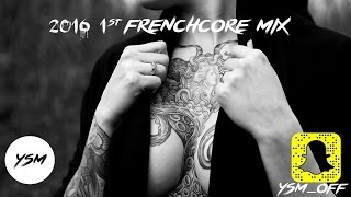 2016 1st Frenchcore Mix !!! Happy New Year !!