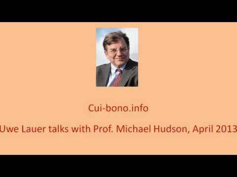 Cyprus, Europe, the Banking Cartel Prof. Hudson and Uwe Lauer cui-bono.info, April 2013