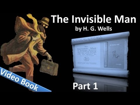 Part 1 - The Invisible Man Audiobook by H. G. Wells (Chs 01-