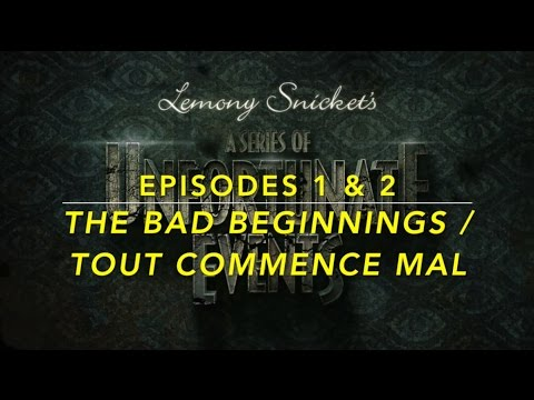 Download A SERIES OF UNFORTUNATE EVENTS - EPISODES 1 & 2