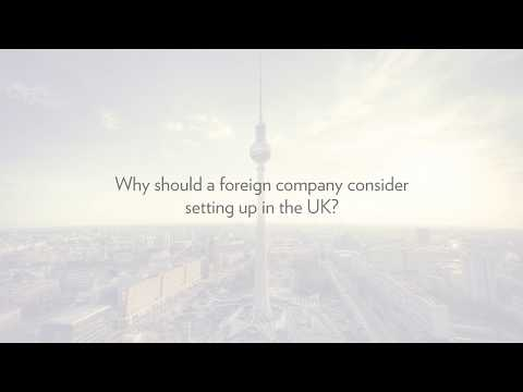 Why Should An Overseas Company Setup In The UK?