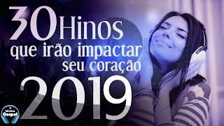 Louvores e Adoração 2019 - As Melhores Músicas Gospel Mais Tocadas 2019 - Música gospel 2019