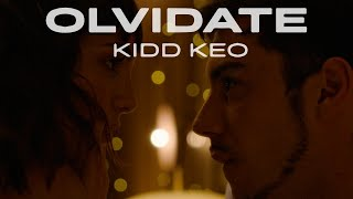 Kidd Keo - Olvídate (Official Video)