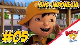 BoBoiBoy Reborn (Bhs. Indonesia) - EPISOD 05