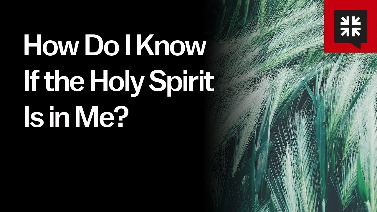How Do I Know If the Holy Spirit Is in Me? // Ask Pastor John