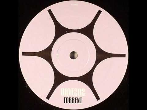 Dave202 - Torrent (Original Mix - Vinyl Version)