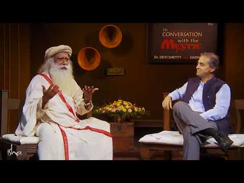 Allowing Life to Touch You   Dr  Devi Shetty with Sadhguru