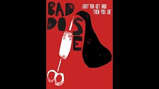 Bad Dose (2019) | Official Trailer