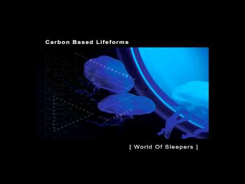 Carbon Based Lifeforms - [World of Sleepers]