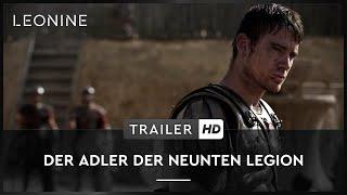 DER ADLER DER NEUNTEN LEGION   Trailer   Deutsch