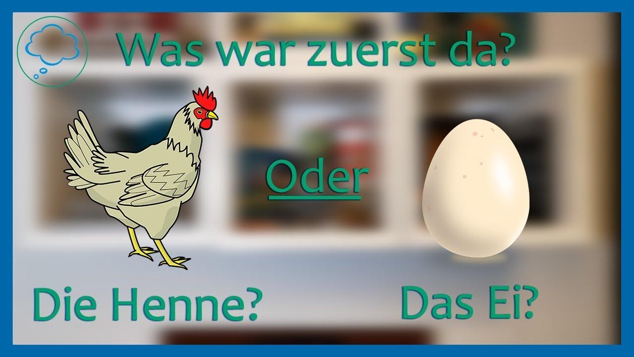 Was War Zuerst Da Das Ei Oder Die Henne