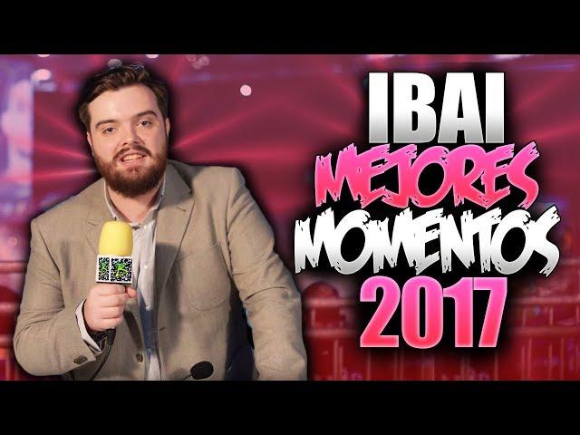 LOS MEJORES MOMENTOS de IBAI en 2017 | los CASTEOS MÁS ÉPICOS