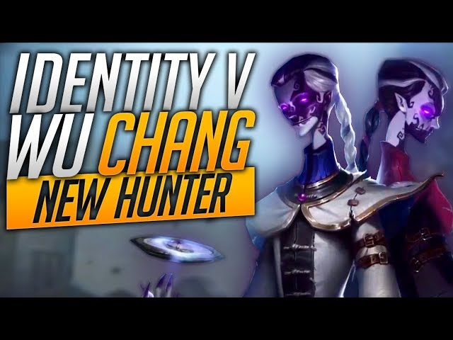 Wu Chang - New Hunter - Identity V