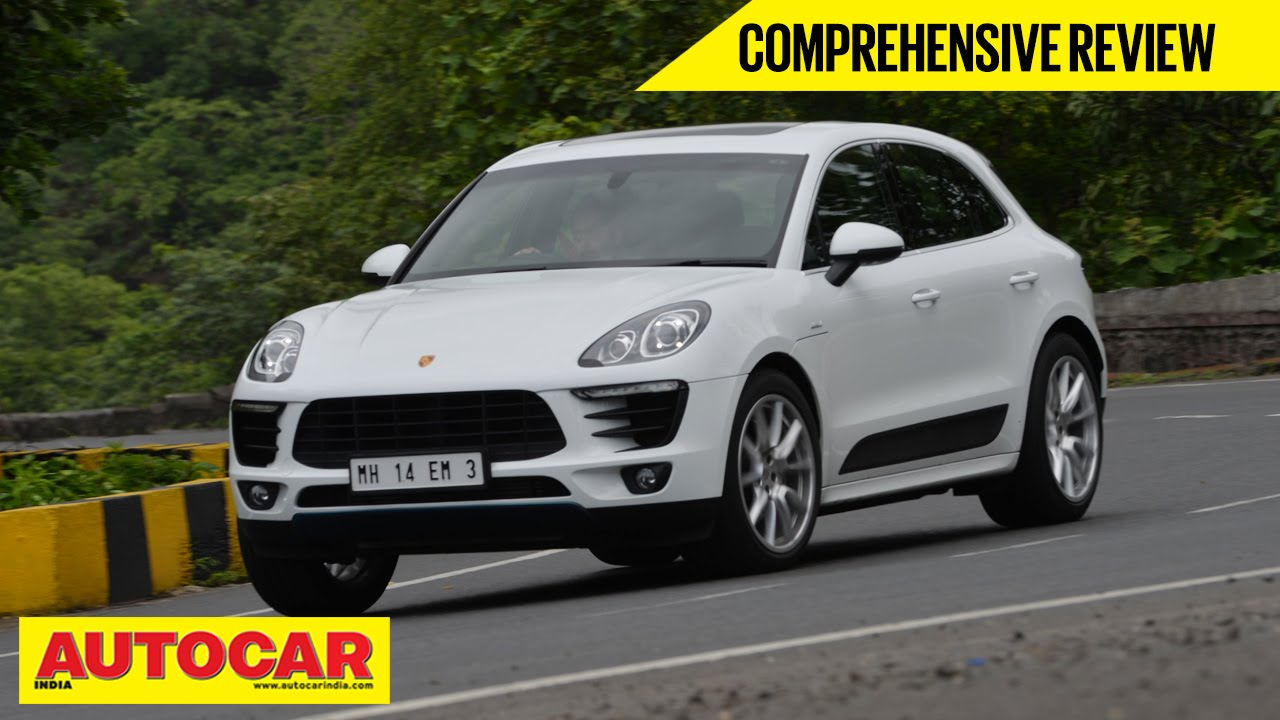 Porsche Macan S Diesel Comprehensive Video Review Autocar India