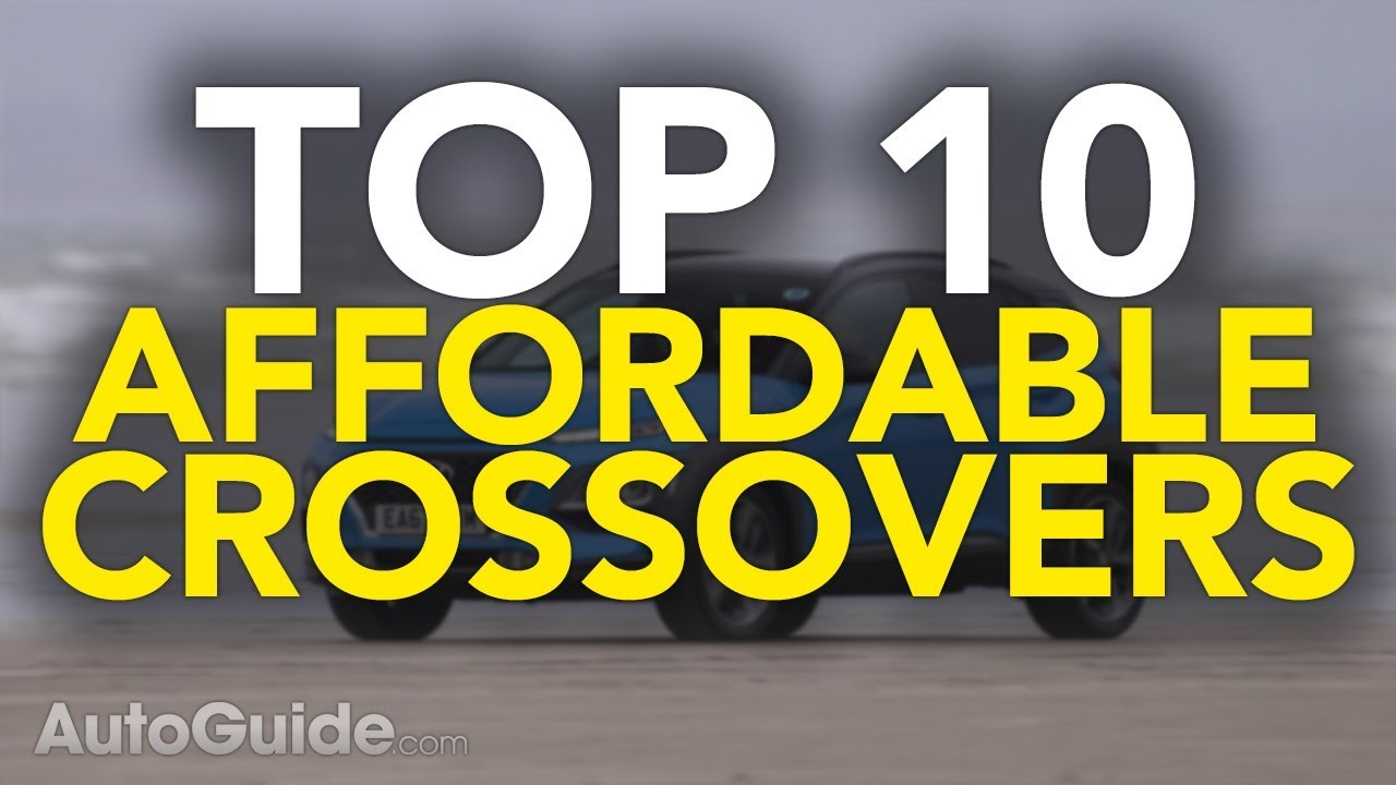 top 10 best crossovers for the money best affordable cuvs youtube. Black Bedroom Furniture Sets. Home Design Ideas