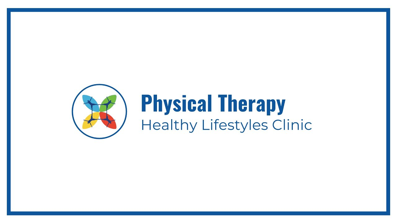 Physical Therapy | Healthy Lifestyles Clinic