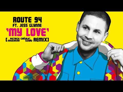 Route 94 ft Jess Glynne - My Love (Patrick Hagenaar Colour Code Club Mix)