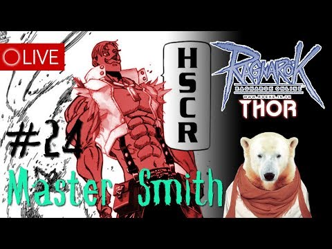 [LIVE]  ROEXE : Master Smith #24 SV.Thor