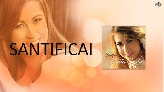 Cantora Katia Costa - Santificai | CD: S...