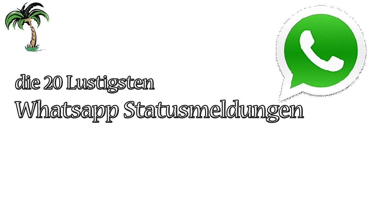 20 Lustige Whatsapp Statusmeldungen Thepame