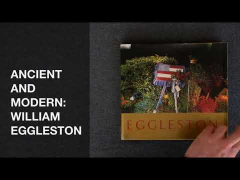 ANCIENT AND MODERN WILLIAM EGGLESTON - PHOTOGRAPHY BOOK