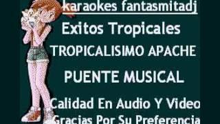 Tropicalisimo apache sorbito de champagne pista karaoke