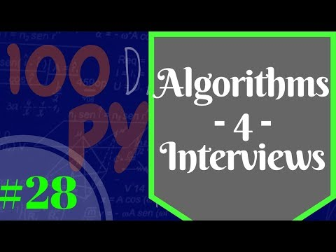 Python Algorithms & Big O - Software Engineer Interviews Day 27