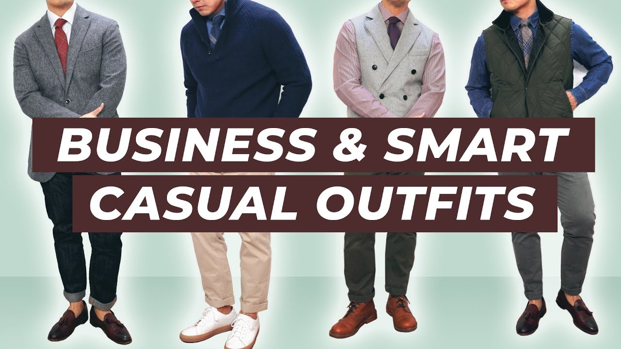 4 Business Casual + Smart Casual Outfit