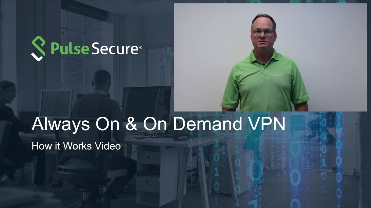 Always On & On Demand VPN - How It Works