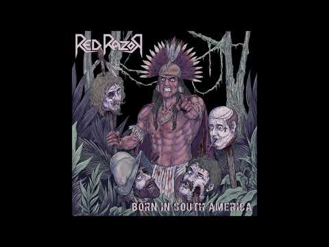 Red Razor - Born in South America (2019)