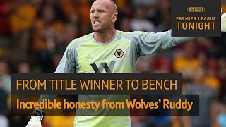 Incredible honesty 👏 John Ruddy opens up on being dropped to Wolves bench | Premier League Tonight