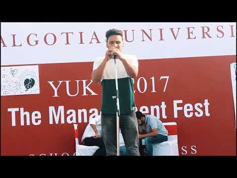 Bulleya cover song by Kavindra in Galgotia University Yukti Fest 2017