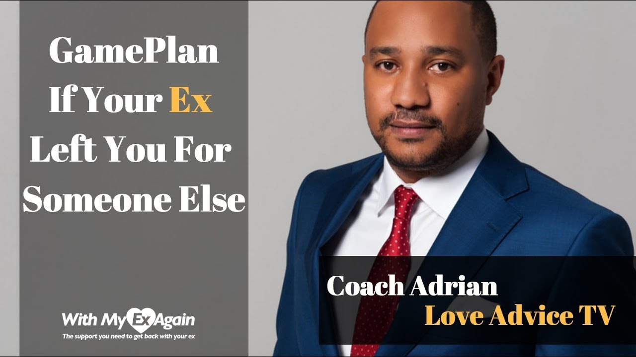 A Game Plan If Your Ex Left For Someone Else