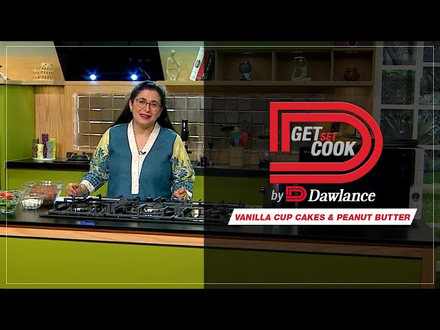 Vanilla Cup Cakes & Peanut Butter | Chef Zarnak | Get Set Cook | Episode 1