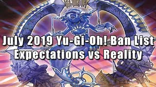 July 2019 Yu Gi Oh Ban List Expectations vs Reality