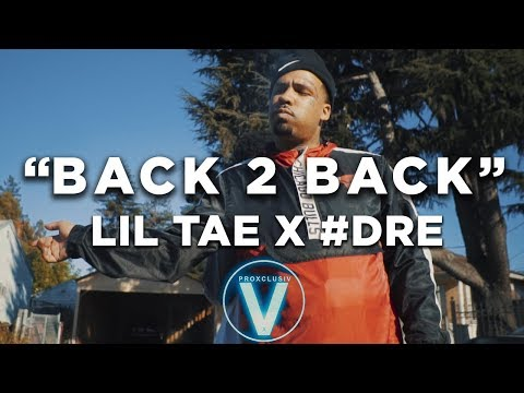 #DRE x Lil Tae - Back 2 Back (Dir by...