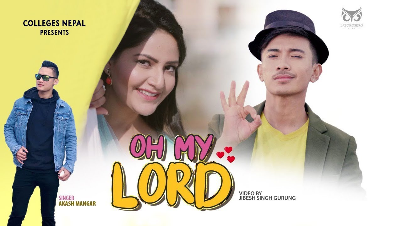 Oh My Lord - Akash Mangar | Prod. by Lil Rock Look | Jibesh |Jan 2021|Colleges Nepal| Official Video