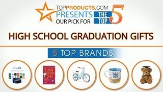 Best High School Graduation Gift Reviews 2017 – How to Choose the Best High School Graduation Gift