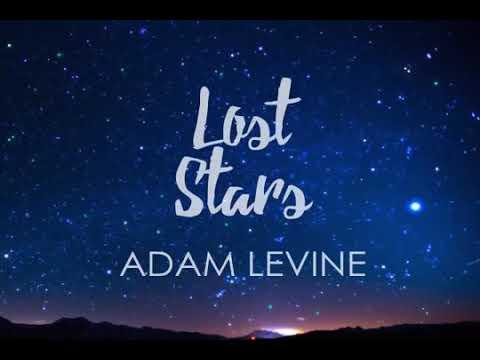 Adam levine - lost stars (Lyrics)