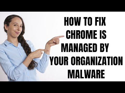 Fix For Hijacked Google Chrome Is Managed By Your Organization Malware