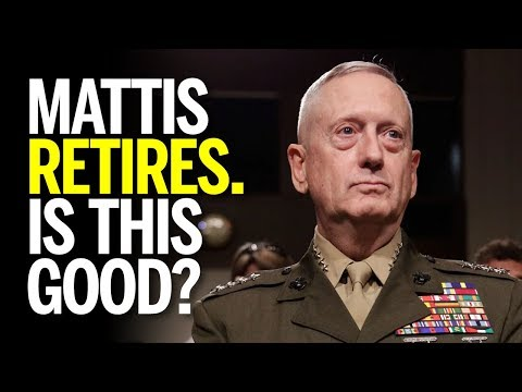 "James ""Mad Dog"" Mattis Retires After Trump Pulls Troops From Syria. Is This A Good Thing? Mp3"